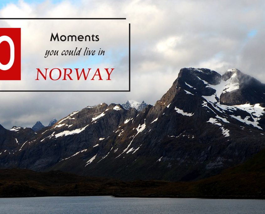 10 moments you could live in Norway