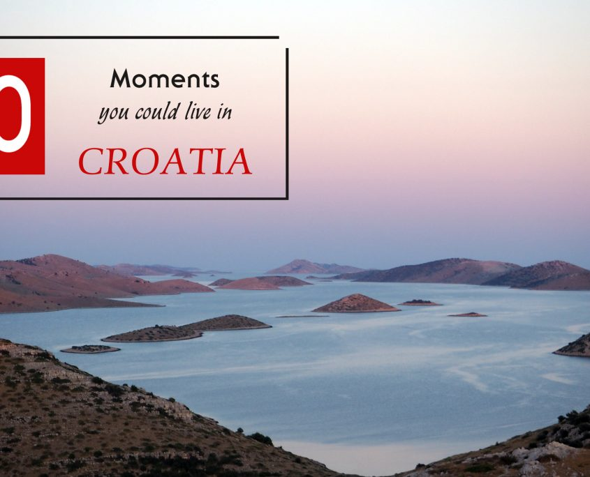 10 moments you could live in Croatia